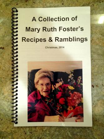 A Collection of Mary Ruth Foster's Recipes & Ramblings